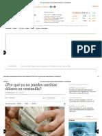 ¿Por Qué Ya No Puedes Cambiar Dólares en Ventanilla_ - Economiahoy.mx