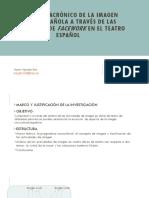 Estudio diacrónico de la imagen social española a través de las estrategias de facework en el teatro español.pptx