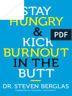 Stay hungry e kick bunout in the butt by Steven Berglas