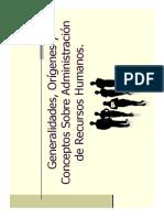 Generalidades y orígenes sobre la administración de Recursos Humanos