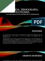 ECOLOGIA, DEMOGRAFIA, ECONOMIA