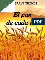 GUSTAVE-THIBON El pan de cada dia.doc