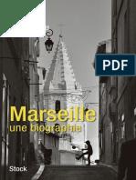 Marseille Une Biographie Francois Thomazeau