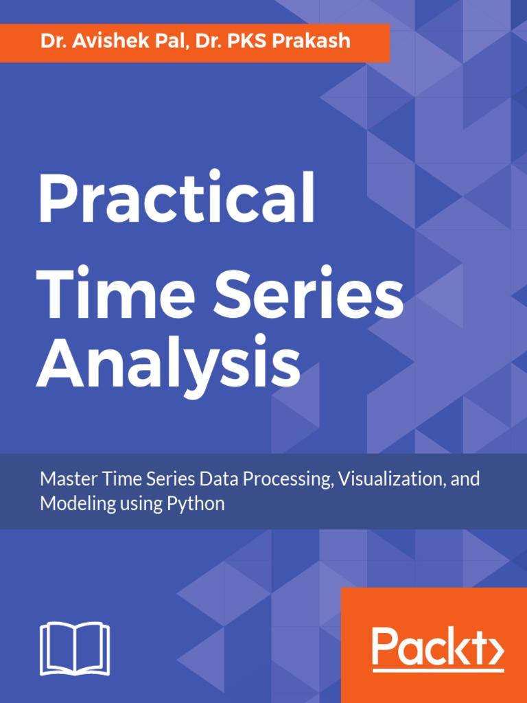 Practical Time Series Analysis Master Time Series Data Processing