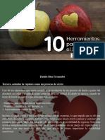 Danilo Diaz Granados - 10 Herramientas Para Superar El Duelo Del Desamor, Parte II