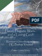 Flood, Plagues, Wars_.and a Loving God_ - Father Gabriel Wissa.pdf