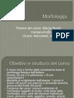 Lezione 1 e 2Morfologia