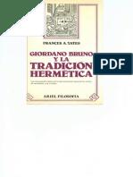 Frances-Yates 1983 Giordano-Bruno-y-la-Tradicion-Hermetica-huellas-del-hermetismo.pdf