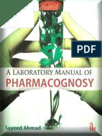 A Laboratory Manual of Pharmacognosy - Ahmad Sayeed