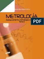 Libro Metrologia Aseguramiento Metrologico Industrial Tomo II Autor Jaime Restrepo Diaz.pdf