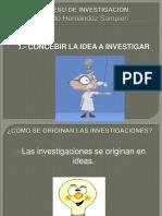 1 Concepciondelaideadeinvestigacion 121003165325 Phpapp02