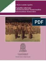 El Pueblo Soberano - Un Estudio Del Constitucionalismo Fundacionalista y El Constitucionalismo Democrático