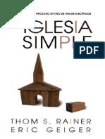 Iglesia Simple_ Como Volver Al Proceso Divino de Hacer Discipulos