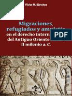 Sánchez Víctor M. Migraciones, Refugiados y Amnistía en El Derecho Internacional Del Antiguo Oriente Medio II Milenio a. C.