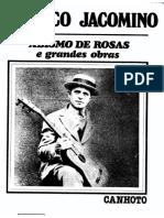 Americo Jacomino Canhoto - Abismo de Rosas e Grandes Obras