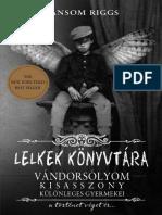 Ransom Riggs - Vándorsolyom kisasszony 3. - Lelkek könyvtára.pdf
