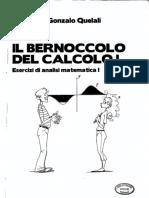 Guillermo Gonzalo Quelali-Il Bernoccolo Del Calcolo I - Esercizi Di Analisi Matematica I-CLUT (2014)