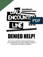 Bad Encounter Line Report 2012