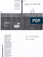 BRETON, David Le - A Sociologia Do Corpo