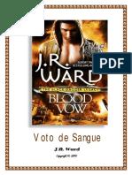 Legado Da Irmandade Da Adaga Negra Vol 02 - J. R. Ward - Voto de Sangue 'Blood Vow'