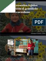 Atahualpa Fernández Arbulu - Los Accesorios Tejidos Fortalecen El Gentilicio Venezolano
