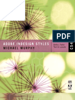 Adobe InDesign CS4 Styles - How to Create Better, Faster Text and Layouts Apr 2009