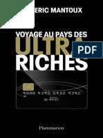 Voyage au pays des ultra Riches Aymeric Mantoux