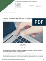 ¿Por Qué Suspender El PC en Lugar de Apagarlo_ _ Tecnología - ComputerHoy.com