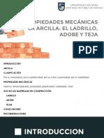 Propiedades Mecánicas. La Arcilla El Adobe, Ladrillo y Teja