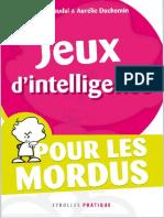 Aurélie Duchemin, Yann Caudal-Jeux d'Intelligence _ Pour Les Mordus-Eyrolles (2011)