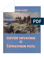 Petar Vucic Govor Hrvatima o Ispravnom Putu 2007