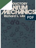 INTRODUCTORY QUANTUM MECHANICS (4Ed - ADDISON-WESLEY, 1980) - Richard L. Liboff.pdf