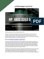 Harga Pemasangan Acp Seven Hp. 0812 3353 5597