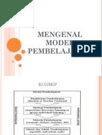 Mengenal Model Pembelajaran by Didik