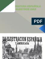 La Literatura Española de Nuestros Dias