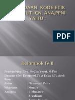 Perbedaan dan Persamaan Kode Etik Keperawatan ICN,ANA dan PPNI Halaman 134.pptx