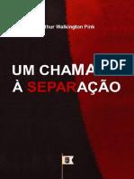 William Teixeira - UmChamadoCaSeparaC_CeoArthurWalkingtonPinkpdf.pdf