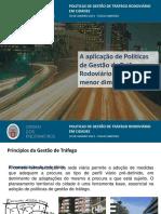 Politicas de Gestão de Tráfego Rodoviário Em Cidades