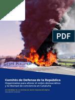 Comités de Defensa de la República Organizados para alterar el orden democrático y la libertad de conciencia en Cataluña