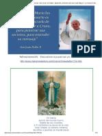 El Camino de Maria . Edicion 1134. 22 de Octubre . Memoria Liturgica de San Juan Pablo II. La Trayectoria Mariana de Juan Pablo II