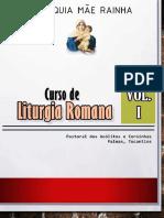 Curso de Liturgia Romana - Grupo de Acólitos e Coroinhas Da Paróquia Mãe Rainha (Palmas-To) [COM CAPA]