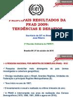 PRINCIPAIS RESULTADOS DA PNAD 2009