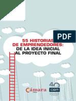 55 Historias de Emprendedores de La Idea Inicial Al Proyecto_final