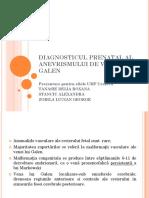 DIAGNOSTICUL PRENATAL AL ANEVRISMULUI DE VENA GALEN 22.pptx