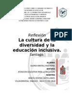 ACT. 8 Reflexion de La Lectura La Cultura de La Diversidad y La Educación Inclusiva