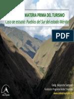 Sampson, A. El Paisaje, Materia Prima Del Turismo. Caso de Estudio Pueblos Del Sur Del Estado Mérida