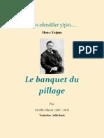 Yiyin Efendiler Yiyin- Banquet Du Pillage