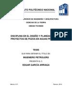 Disciplina en El Diseño y Planeación Para Proyectos de Pozos en Aguas Profundas