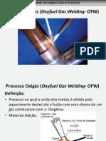 Processo Oxigás (Oxyfuel Gas Welding- OfW)