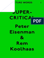 2009 Architecture Words 1_ Supercritical - Peter Eisenman & Rem Koolhaas